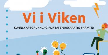 Vi i Viken – Kunnskapsgrunnlag for en bærekraftig fremtid