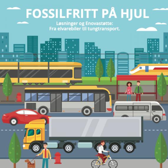 Fossilfritt på hjul – Løsninger og Enovastøtte