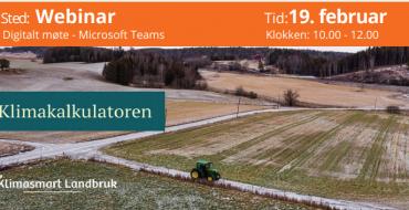 Webinar: 19. feb  Jordbrukets klimakalkulator – hva kommunene bør kjenne til